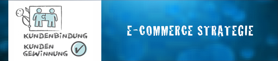 E-Commerce Strategie